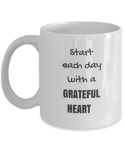 Mug Gifts - Start Each Day With A Grateful Heart - $13.95