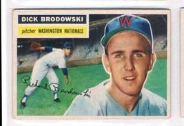 1956 Topps #157 Dick Brodowski  Washington Senators  - $11.87