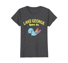 Funny Shirts - Lake George Shirt Upstate NY Tourism Lakes Saratoga Wowen - $19.95+