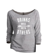 Thread Tank Drinks Well With Others Women's Slouchy 3/4 Sleeves Raglan S... - $24.99+