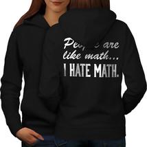 Hate Math Sweatshirt Hoody Funny Sarcastic Women Hoodie Back - $21.99+
