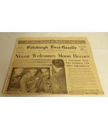 ORIGINAL Pittsburgh Post Gazette July 25 1969 Apollo 11 Astronauts / R N... - $27.79