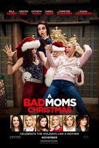 Bad Moms Christmas - original DS movie poster - 27x40 D/S Advance - $24.00