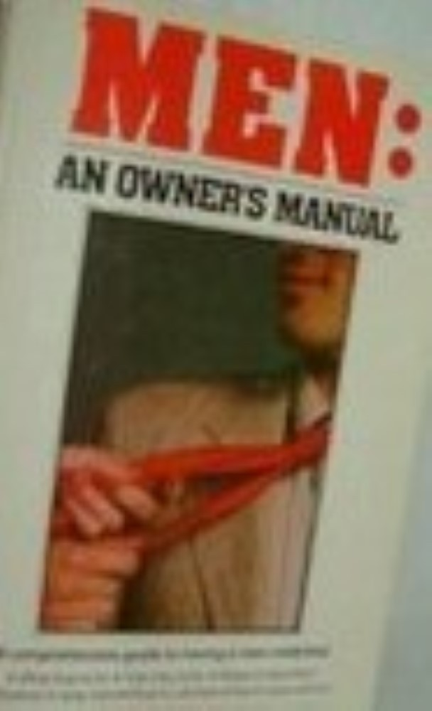 Men: An Owner's Manual by Brush, Stephanie