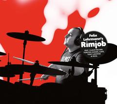 Felix Lehrmann'S Rimjob – Felix Lehrmann's Rimjob CD - $9.99