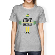 I Like To Lift Lifting Is My Favorite Womens Grey Shirt - $14.99+
