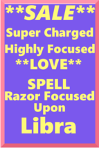 Powerful Love Spell Highly Charged Spell For Libra Magick for love - $47.00