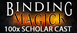 100X 7 SCHOLARS BIND AND BANISH ENEMIES EXTREME ADVANCED MASTER MAGICK  - $99.77