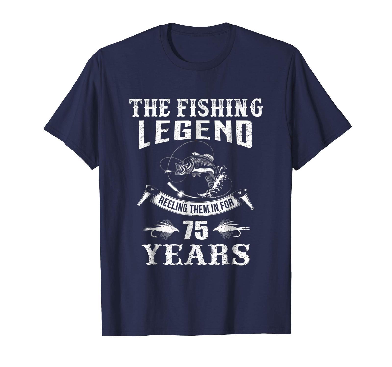 New Shirt -  Fishing Legend 75th Birthday Gifts Shirt for Fisherman Men