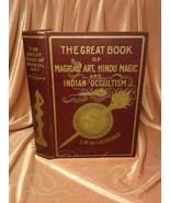 GREAT BOOK OF MAGICAL ART HINDU MAGIC & INDIAN OCCULTISM 1939 occult De ... - $265.32