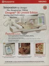 2007 Husqvarna Viking Designer SE Sewing and Embroidery Machine Magazine... - $4.47