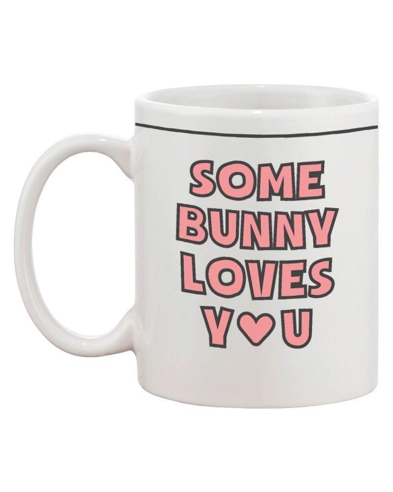 Cute Bunny Ceramic Coffee Mug - Some Bunny Loves You