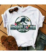 Dinosaurs Eat Man Woman Inherits The Earth Ladies T-Shirt White Cotton S... - $19.75+