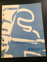 Used Yamaha WR250FT Owners Service Manual LIT-11626-18-50 - $15.00