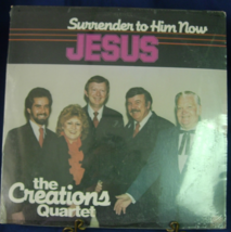The Creations Quartet - Surrender to Him Now - Olive Records - SEALED - $6.00