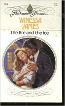 The Fire and The Ice [Apr 01, 1985] Vanessa James