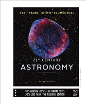 21st Century Astronomy Kay, Laura; Palen, Stacy; Smith, Bradford and Blu... - $100.37