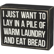 Primitives by Kathy Wooden Box Sign - Lay in A Pile of Warm Laundry, Bla... - $17.81