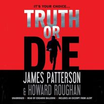 Truth or Die by James Patterson and Howard Roughan (2016, CD, Unabridged) - €5,27 EUR