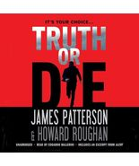 Truth or Die by James Patterson and Howard Roughan (2016, CD, Unabridged) - €5,28 EUR