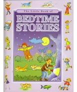 LITTLE BOOK OF BEDTIME STORIES [Hardcover] [Jan 01, 1900] Unknown - $2.92