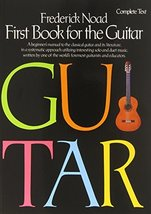 First Book for the Guitar - Complete: Guitar Technique [Paperback] Noad,... - $15.99