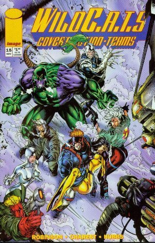 WildCats #15 [Comic] [Jan 01, 1994] James Robinson & Travis Charest