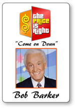BOB BARKER THE PRICE IS RIGHT NAME BADGE HALLOWEEN COSPLAY PIN BACK - $13.85