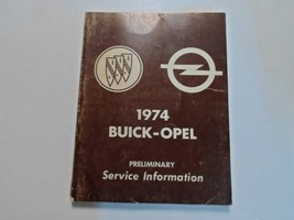 1974 Buick Opel Preliminary Service Information Manual Damaged Worn Factory Oem - $16.78