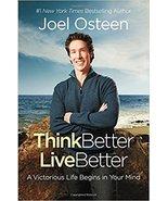 Think Better ,Live Better Joel Osteen  - $7.95