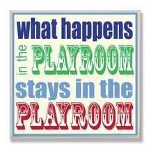 The Kids Room by Stupell What Happens in The Playroom Stays in The Playr... - $27.68