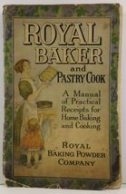 The Royal Baker and Pastry Cook Royal Baking Powder Company - $4.99