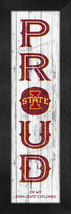 "Iowa State Cyclones ""Proud & Loyal""-8x24  Wood-Textured Look Framed Print - $39.95"