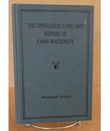 The Operation, Care, and Repair of Farm Machinery (Nineteenth Edition) [... - $36.34