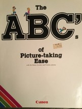 ABC's Of Picture Taking Ease Vintage Canon Photography Instruction Book - $6.64