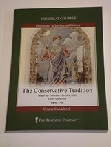 The Great Courses The Conservative Tradition Parts 1-3 (Philosophy & Int... - $99.99