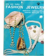 Vintage Beading Craft Book You Can Make Fashion Jewelry - $6.99