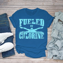 Swimming Funny Tee Swimming Fueled By Chlorine Simmer Swim Team Unisex - $15.99+