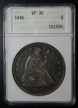 1846 ANACS VF30 Seated Liberty Silver Dollar $1 Coin Lot# SR 1222 - $467.46