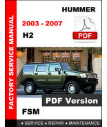 HUMMER H2 2003 - 2007 OEM SERVICE REPAIR WORKSHOP MAINTENANCE FSM FACTOR... - $14.95