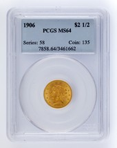 1906 Gold G$2.50 Liberty Head Graded by PCGS as MS64! Gorgeous Quarter E... - $767.24