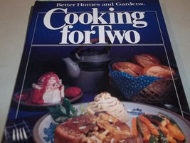 Cooking for Two By Better Homes and Gardens Books Hardback Cookbook 1982 - $8.00