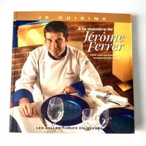 Jerome Ferrer Cookbook Signed French Softcover Le Belles Tables Du Quebec - $29.69