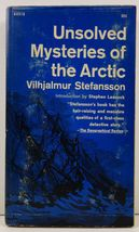 Unsolved Mysteries of the Arctic by Vilhjalmur Stefansson - $4.99