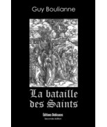 La bataille des saints, par Guy Boulianne - $7.82