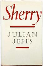 Sherry (Faber books on wine) [Mar 01, 1971] Jeffs, Julian