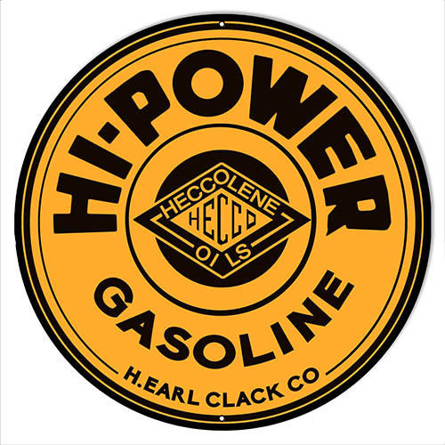 Hi Power Gasoline Reproduction Motor Oil Metal Sign 30x30 Round