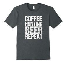 New Shirts - Funny Coffee Hunting Beer Repeat Hunter Tshirt Shirts Men - $19.95+