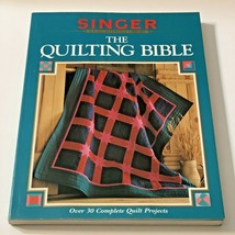 Singer The Quilting bible over 30 complete quilt projects book with colo... - $6.92