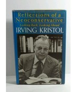 IRVING KRISTOL 1983 Reflections of a Neoconservative Hardcover - $2.93